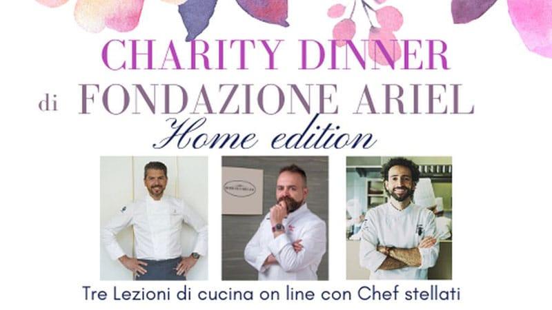 Charity Dinner Fondazione Ariel Lezioni di Cucina Online